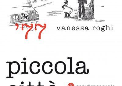 Piccola città di Vanessa Roghi
