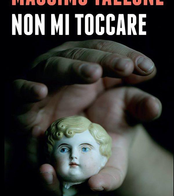 Non mi toccare di Massimo Tallone
