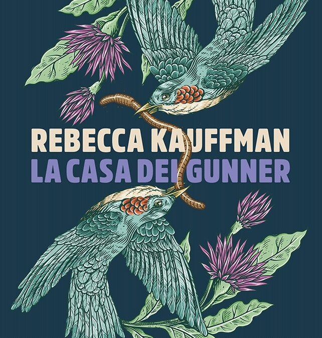 La casa dei Gunner di Rebecca Kauffman
