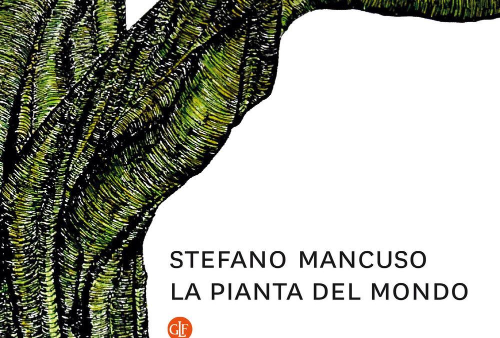 La pianta del mondo di Stefano Mancuso