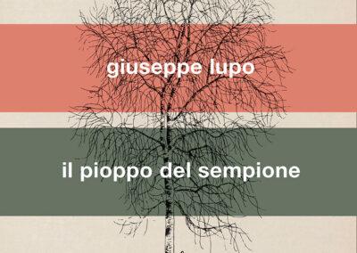 Il pioppo del Sempione di Giuseppe Lupo
